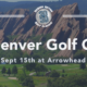 The 4th Annual Denver Golf Classic